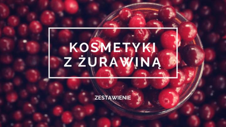 kosmetyki_z_zurawina-720x405